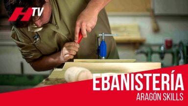Ebanistería en Aragón Skills 2018